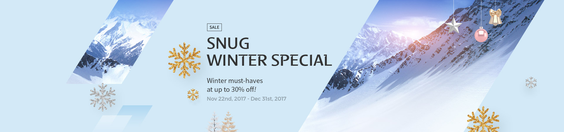 SNUG WINTER SPECIAL